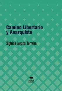 Camino Libertario y Anarquista