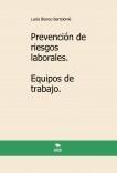 Prevención de riesgos laborales. Equipos de trabajo. 2ª edición.