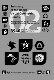 Recopilación de los Libros Juegos Visuales Geométricos 02. 3940 Diseños Geométricos. Collection of Geometric Visual Games Books 02. 3940 Geometric Designs.