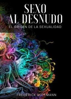 El Sexo al Desnudo