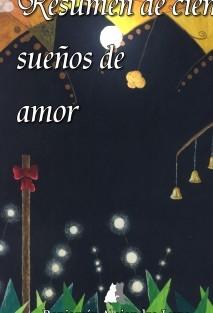 Resumen de cien sueños de amor