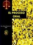 LA ORALIDAD EN EL PROCESO JUDICIAL. HISTORIA Y APLICACIÓN