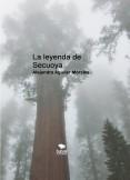 La leyenda de Secuoya