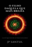O FILHO DAQUELA QUE MAIS BRILHA - A incrível saga do Quilombo dos Palmares no Novo Mundo