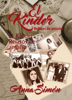 El Kinder: Relatos de antaño