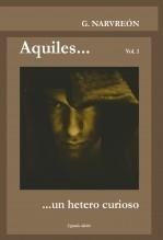 Libro Aquiles... un hetero curioso, autor G. Narvreón