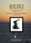 Reiki: Curso completo con los tres niveles, de acuerdo a la enseñanza tradicional del Dr. Mikao Usui