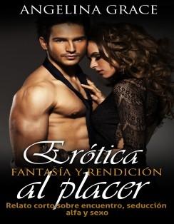 Erótica: fantasía y rendición al placer