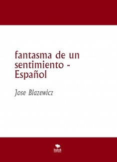 fantasma de un sentimiento - Español
