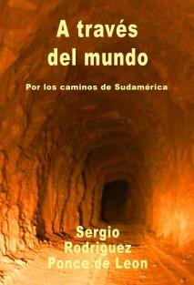 A través del mundo. Por los caminos de Sudamérica