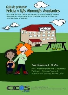 Manual de Primaria: Felicia y l@s Alumn@s Ayudantes