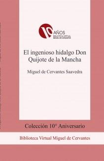 El ingenioso hidalgo Don Quijote de la Mancha (byn)