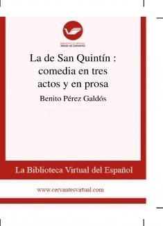 La de San Quintín : comedia en tres actos y en prosa