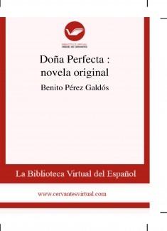 Doña Perfecta  : novela original