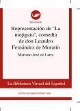"""Representación de """"La mojigata"""", comedia de don Leandro Fernández de Moratín"""