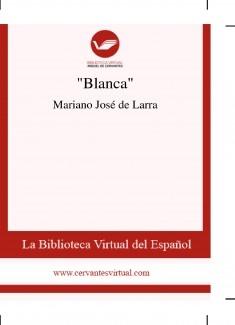 """""""Blanca"""""""