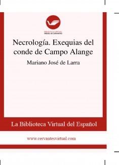 Necrología. Exequias del conde de Campo Alange