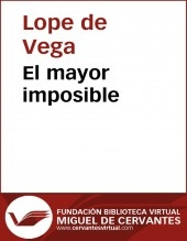 Libro El mayor imposible, autor Biblioteca Virtual Miguel de Cervantes