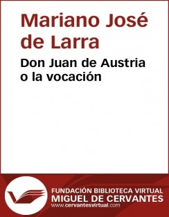 Don Juan de Austria o la vocación