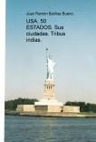 USA, 50 ESTADOS. Sus ciudades. Tribus indias.