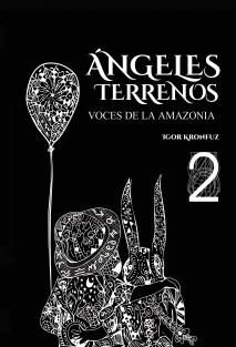 Ángeles Terrenos - Voces de la Amazonia
