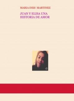 JUAN Y ELISA UNA HISTORIA DE AMOR