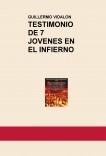 TESTIMONIO DE 7 JOVENES EN EL INFIERNO