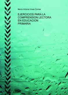 EJERCICIOS PARA LA COMPRENSION LECTORA EN EDUCACION PRIMARIA