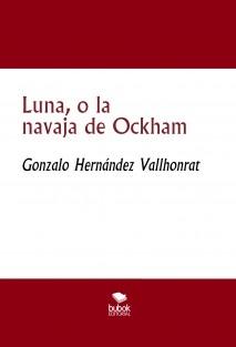 Luna, o la navaja de Ockham