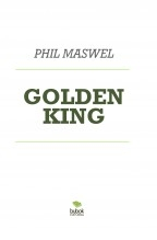 Libro GOLDEN KING, autor Phil Maswel