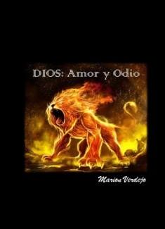 Dios: Amor y Odio