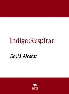 Indigo:Respirar