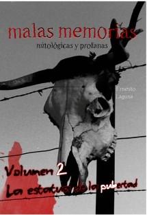 malas memorias (mitológicas y profanas) – Volumen 2 – La estatua de la pubertad