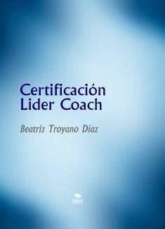 Certificación Lider Coach de la Escuela Europea de Habilidades Sociales