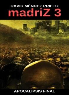 madriZ Apocalipsis Final