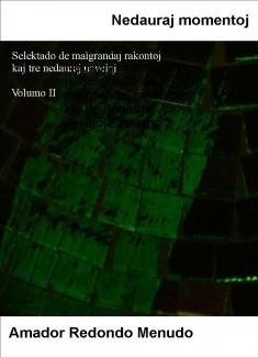 Cuentos en Esperanto - Nedauraj momentoj - Volumo 2