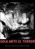 Sola ante el terror