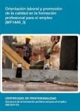 MF1446_3 - Orientación laboral y promoción de la calidad en la formación profesional para el empleo