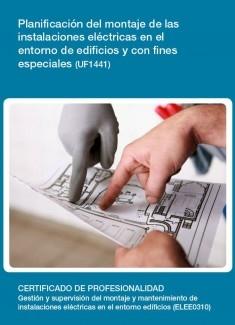 UF1441 - Planificación del montaje de las instalaciones eléctricas en el entorno de edificios y con fines especiales