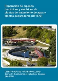 UF1670 - Reparación de equipos mecánicos y eléctricos de plantas de tratamiento de agua y plantas depuradoras