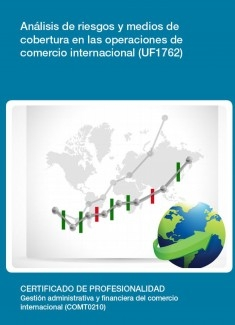 UF1762 - Análisis de riesgos y medios de cobertura en las operaciones de comercio internacional