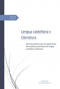 Ejercicio práctico para las oposiciones de enseñanza secundaria de lengua castellana y literatura