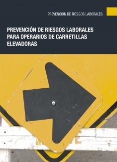 Prevención de riesgos laborales para operarios de carretillas elevadoras