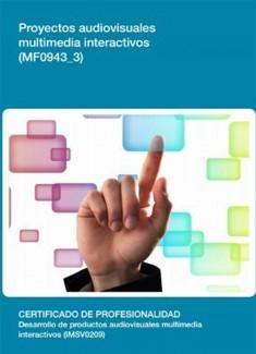 MF0943_3 - Proyectos Audiovisuales Multimedia Interactivos