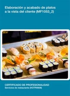 MF1053_2 - Elaboración y acabado de platos a la vista del cliente