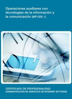 MF1209_1 - Operaciones auxiliares con tecnologías de la información y la comunicación
