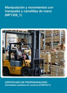 MF1328_1 - Manipulación y movimientos con transpalés y carretillas de mano