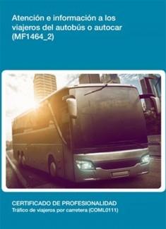 MF1464_2 - Atención e información a los viajeros del autobús o autocar