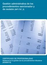 Libro MF1787_3 - Gestión administrativa de los procedimientos sancionador y de revisión, autor Editorial Elearning