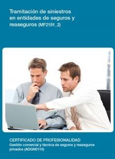 MF2181_2 - Tramitación de siniestros en entidades de seguros y reaseguros.